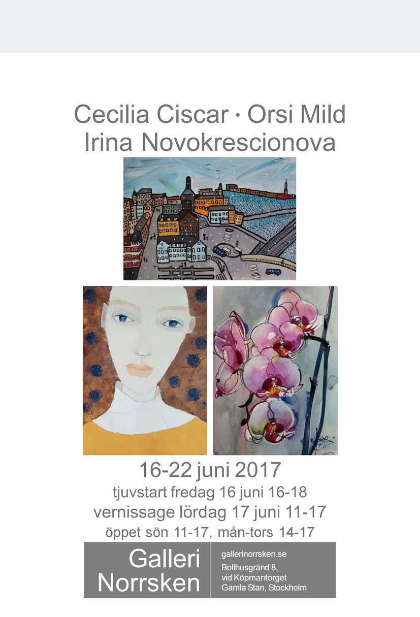 Påminner även om nästkommande utställning i Stockholm och Gamla stan, 16-22 juni 2017
