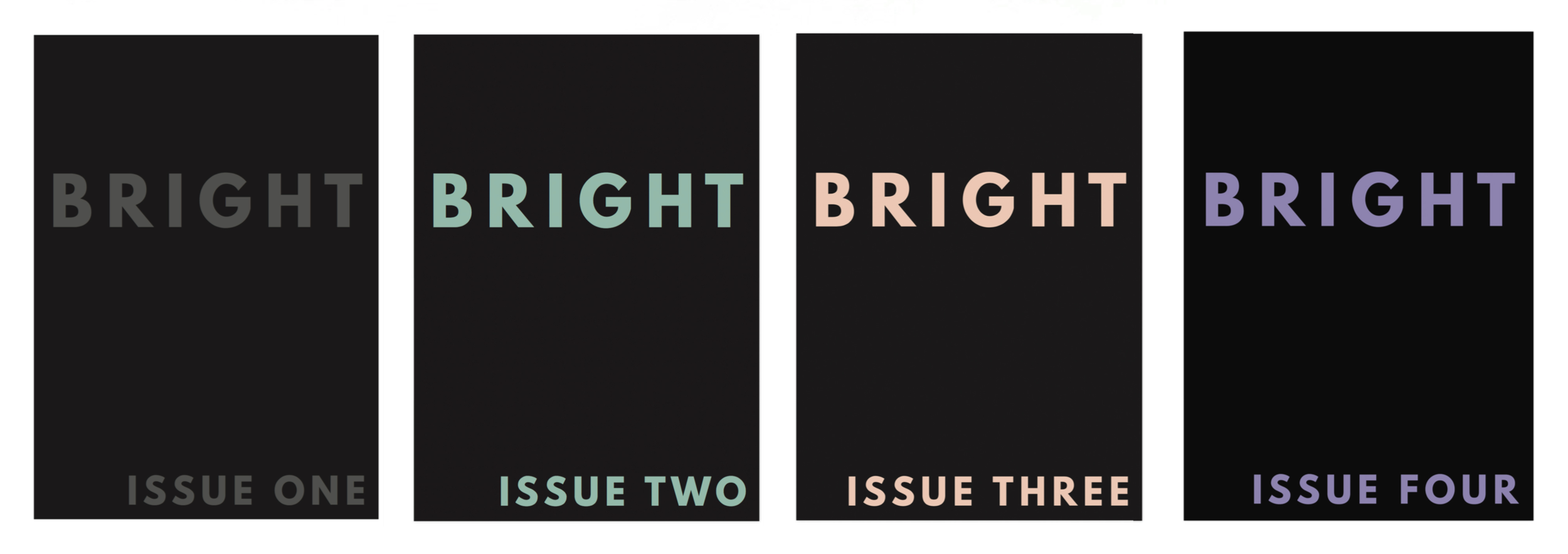 Bright Zine Issue One Two Three Four.png