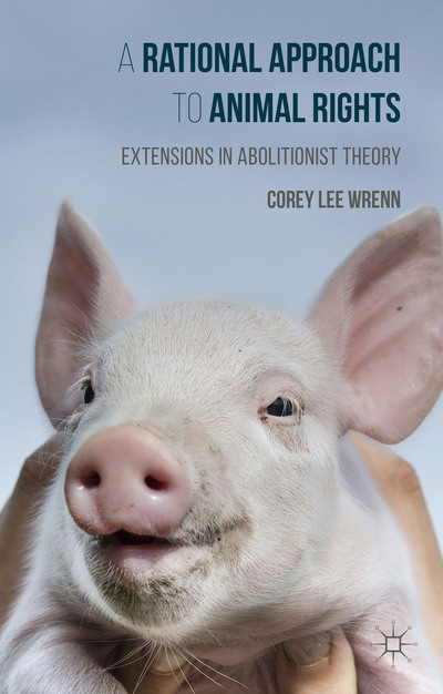 A Rational Approach to Animal Rights | Corey Lee Wrenn | Bright Zine.jpg