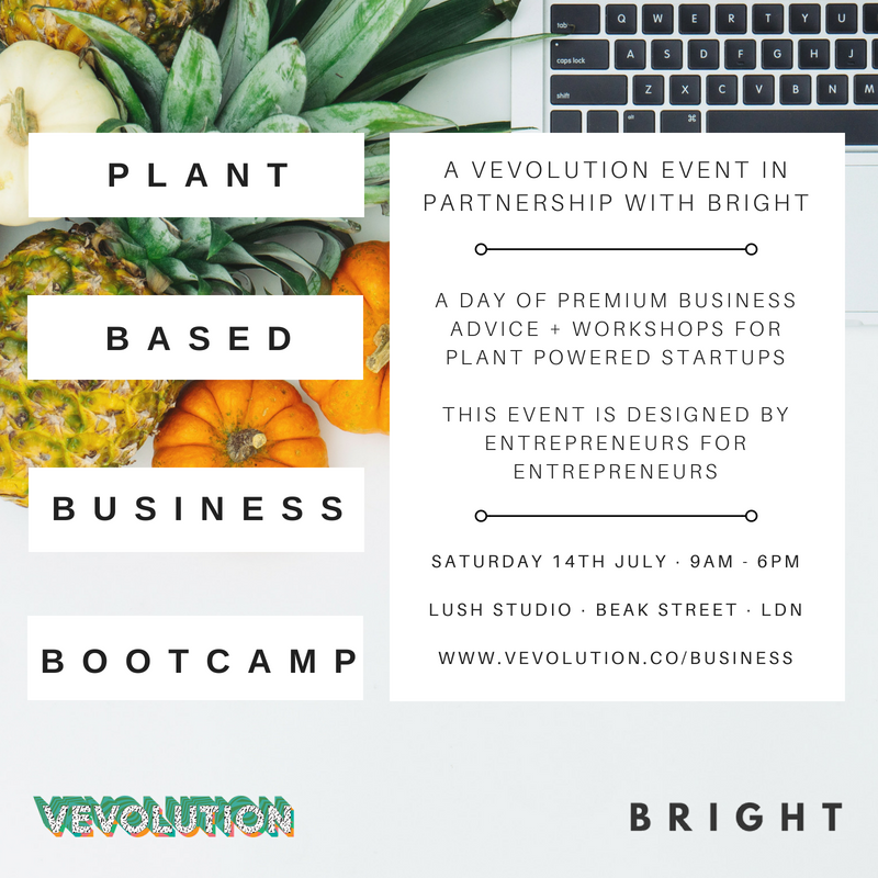Plant Based Business Bootcamp - Bright Zine & Vevolution