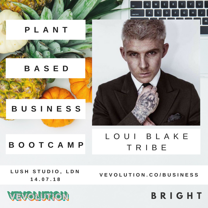 Plant Based Business Bootcmap 2018 | London Bright x Vevolution - 6.png