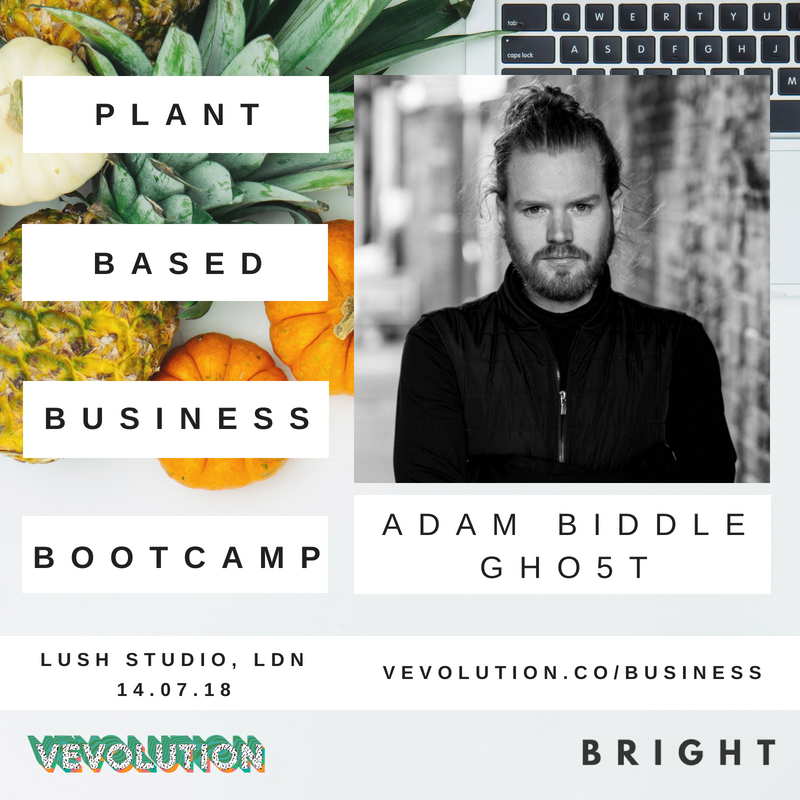 Plant Based Business Bootcmap 2018 | London Bright x Vevolution - 1.png