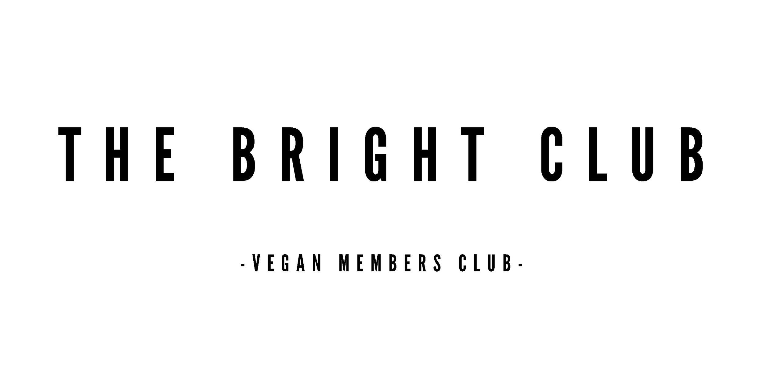 The BRIGHT Club - BRIGHT Zine - Vegan Members Club.jpg
