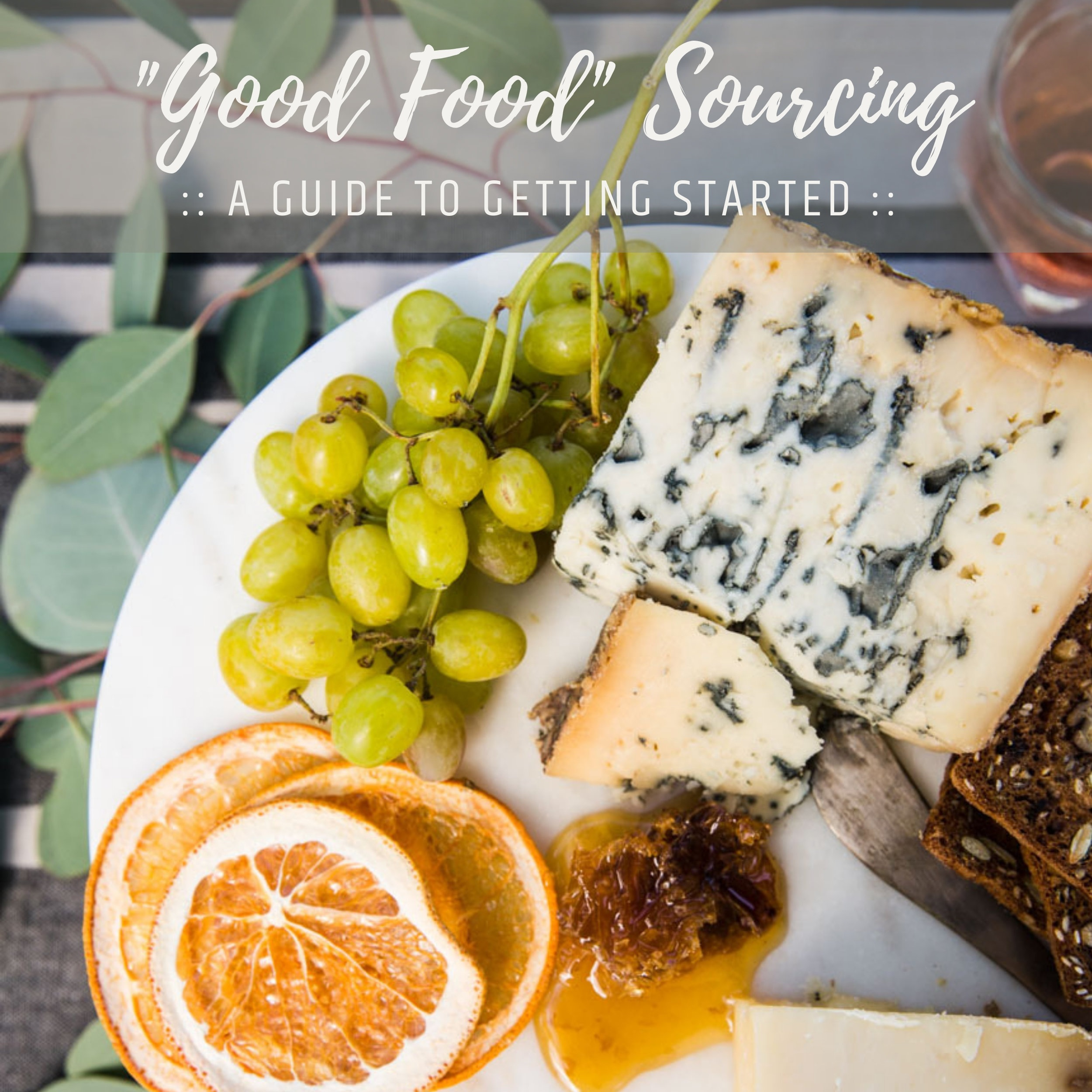 Food+Sourcing+_+A+Guide+to+Getting+Started+%281%29.jpg