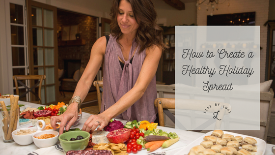 How to Create a Healthy Holiday Spread-4.png