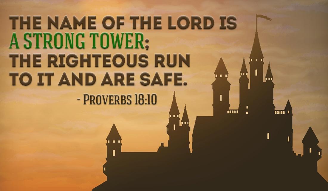 28340-cm-proverbs-18-10-social.png.jpeg