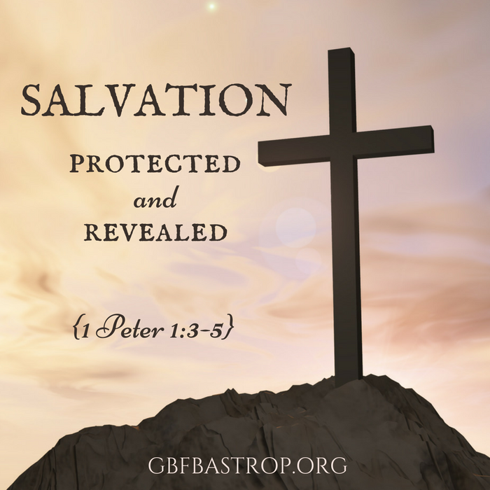 Salvation-Protected-and-Revealed.png