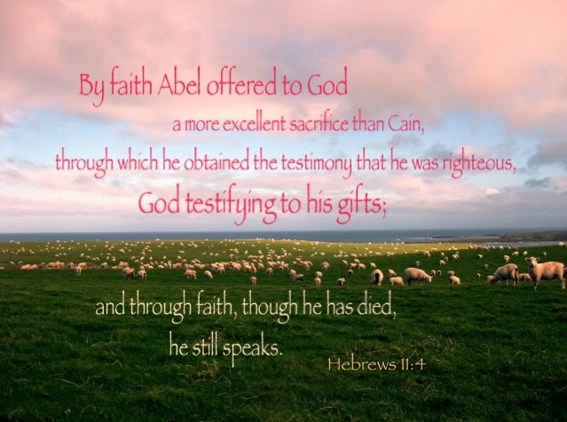 heb-11-4-through-faith-Abel-still-speaks-today.jpg