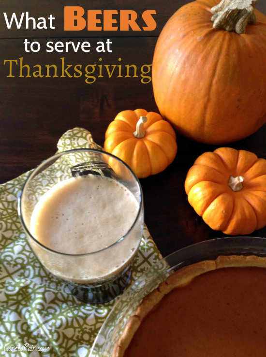 Beers to Serve at Thanksgiving | CaretoPair.com