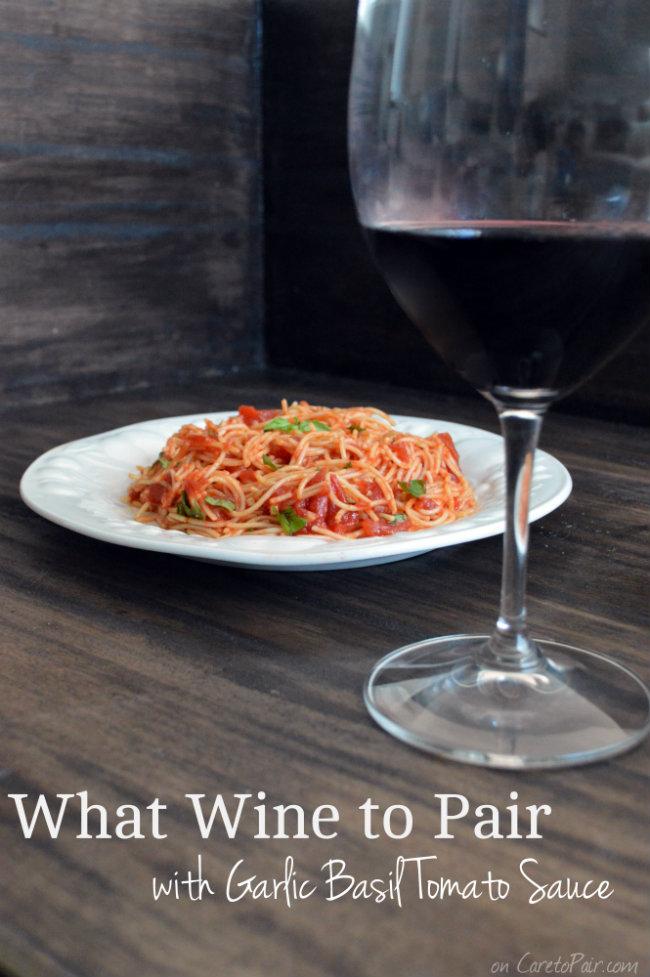 Garlic Basil Tomato Sauce Wine Pairing | CaretoPair.com