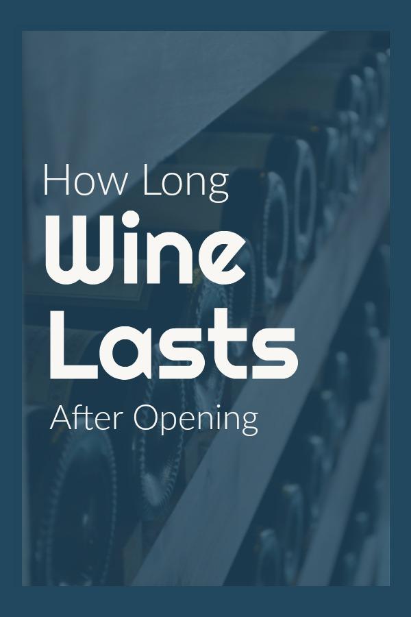 How Long Wine Lasts.jpg