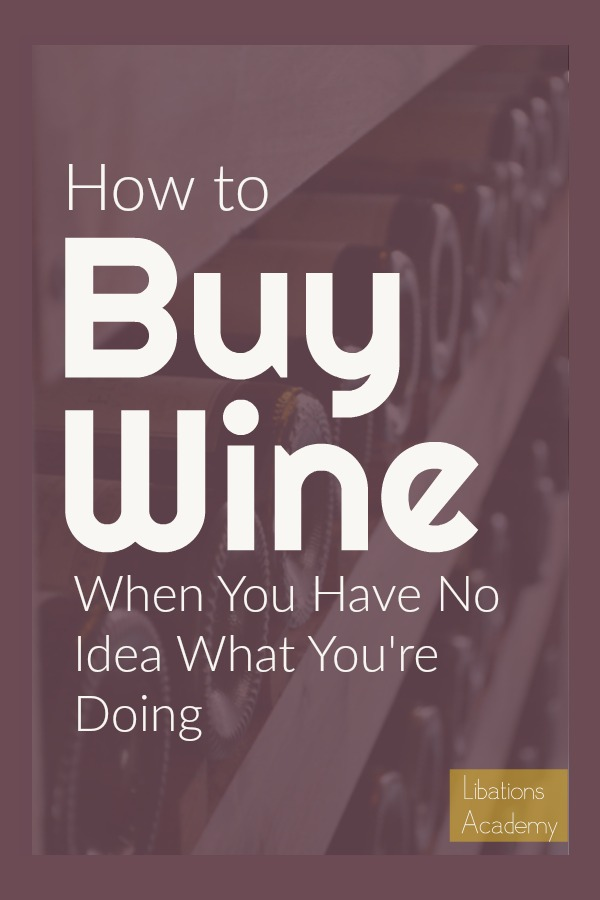 The Beginner's Guide to Buying Wine on LibationsAcademy.com