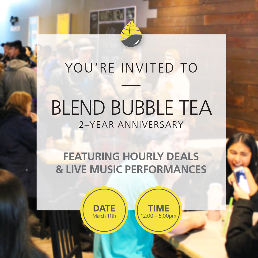 Blend Bubble Tea – 2 Year Anniversary