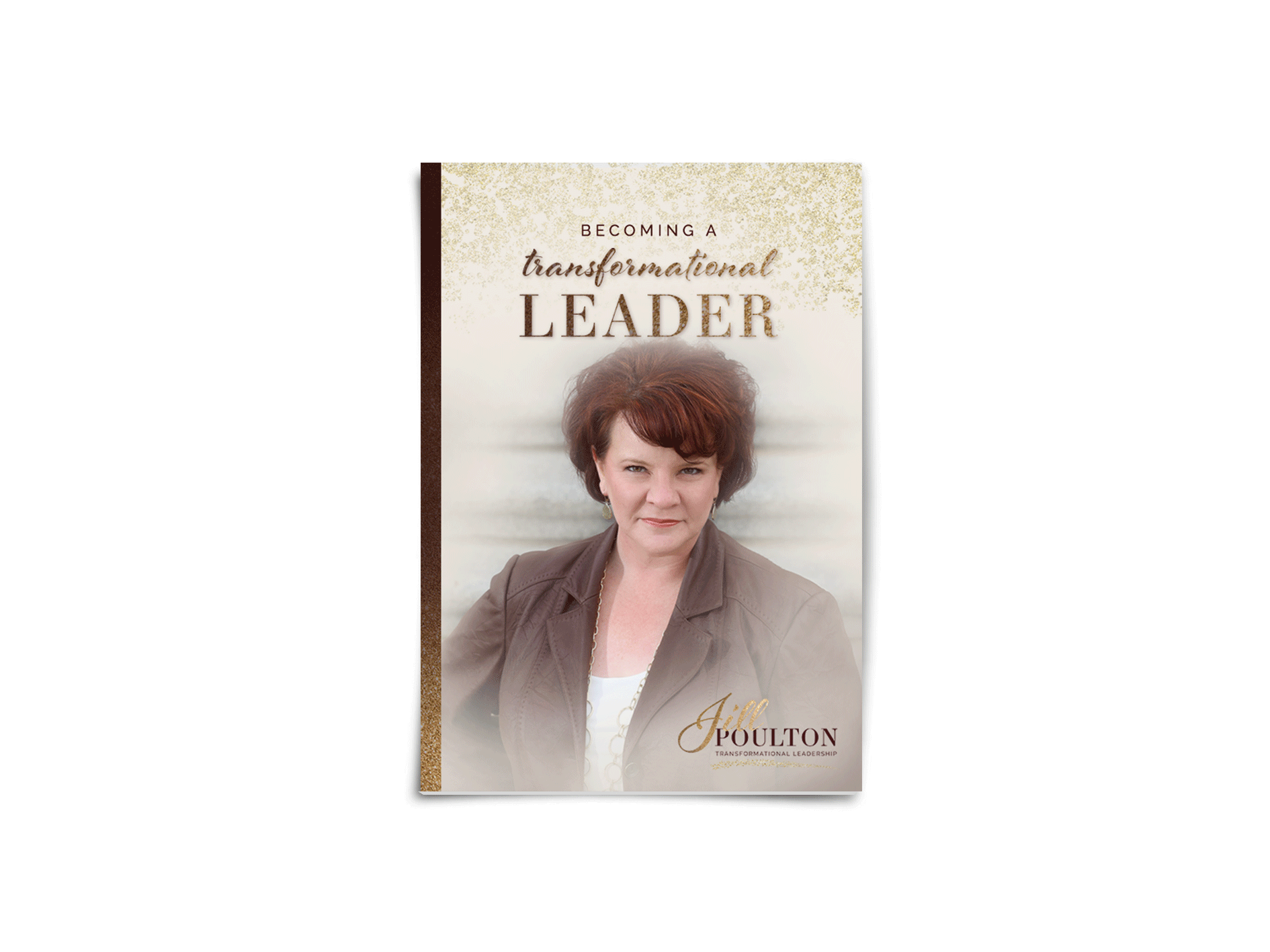 Becoming A Transformational Leader Workbook