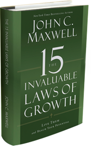 The 15 Invaluable Laws of Growth by John C. Maxwell.