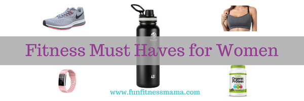 Fitness Must Haves for Women.png
