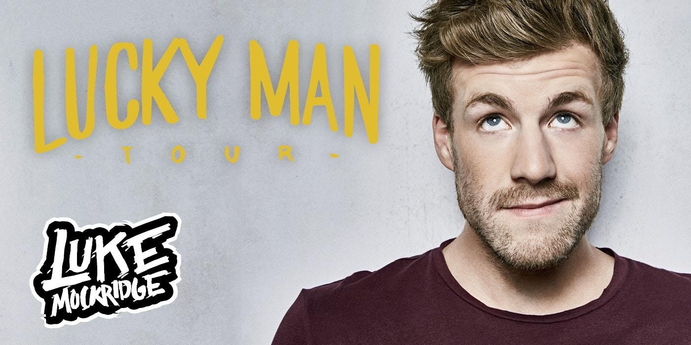 Luke Mockridge - LUCKY MAN - Wann? 01.02.2018 um 19:30Wo? Wiener Stadthalle D