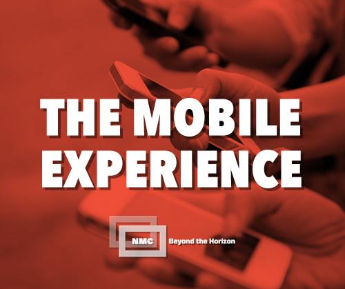 NMC-Beyond-The-Horizon-The-Mobile-Experience.jpg