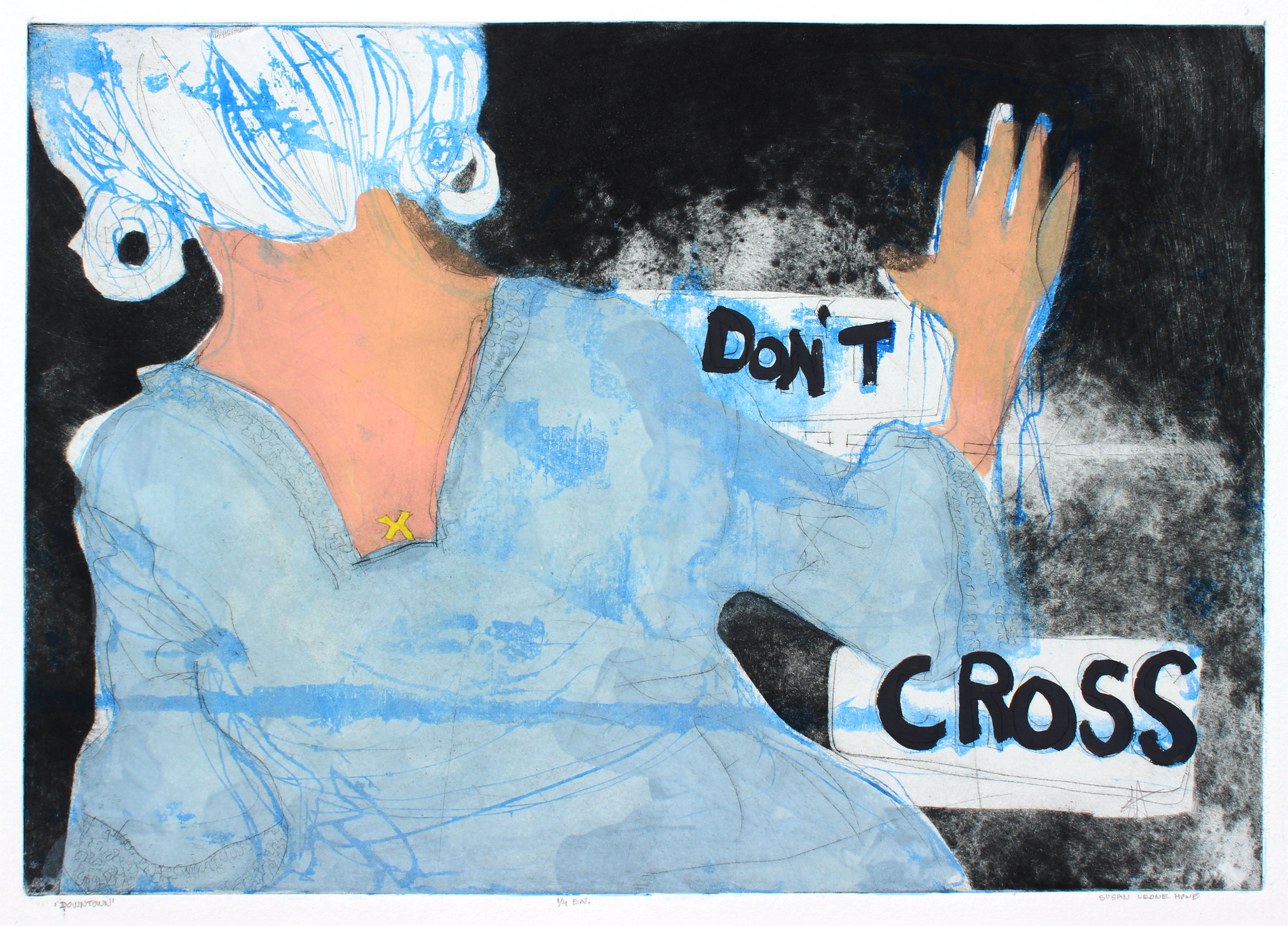 """""""Don't Cross"""" lithograph with gouache"""