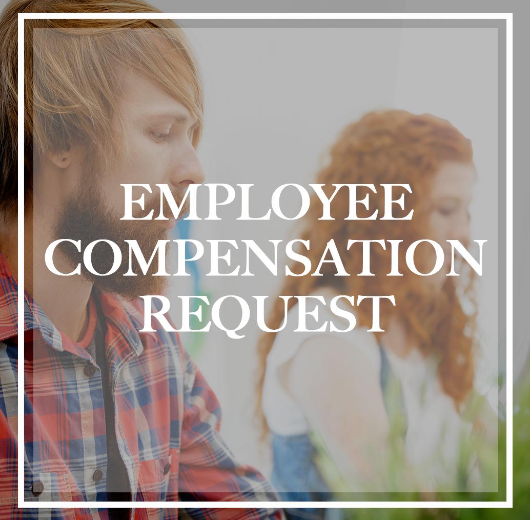 Employee Compensation Request