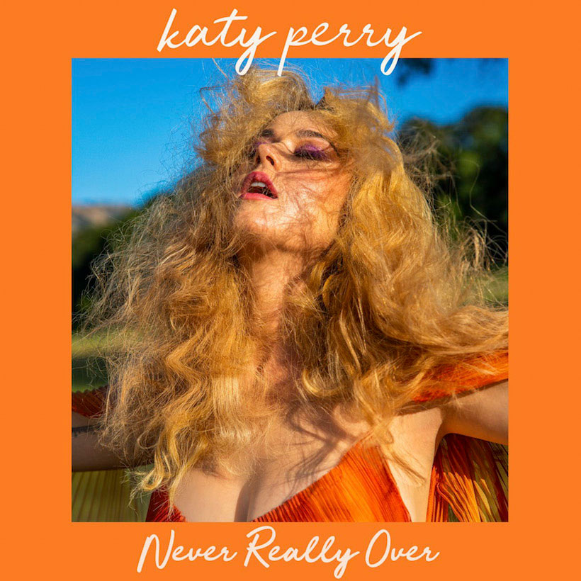 Katy-Perry-Never-Really-Over.jpg