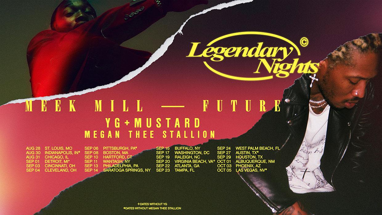 Meek Mill Future Legendary Nights Tour