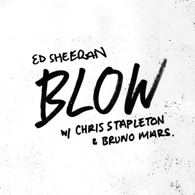 Ed Sheeran BLOW