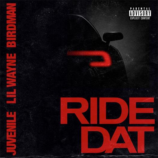 Birdman Juvenile Lil Wayne Ride Dat