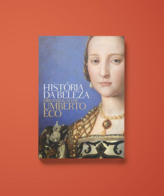 História da Beleza - Umberto Eco