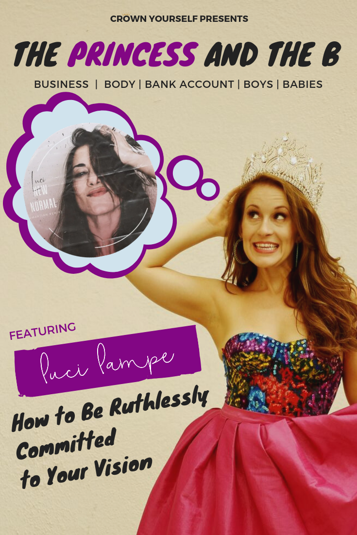 Ep.16 - Luci Lampe_ The Princess and the B Podcast - Pinterest.png