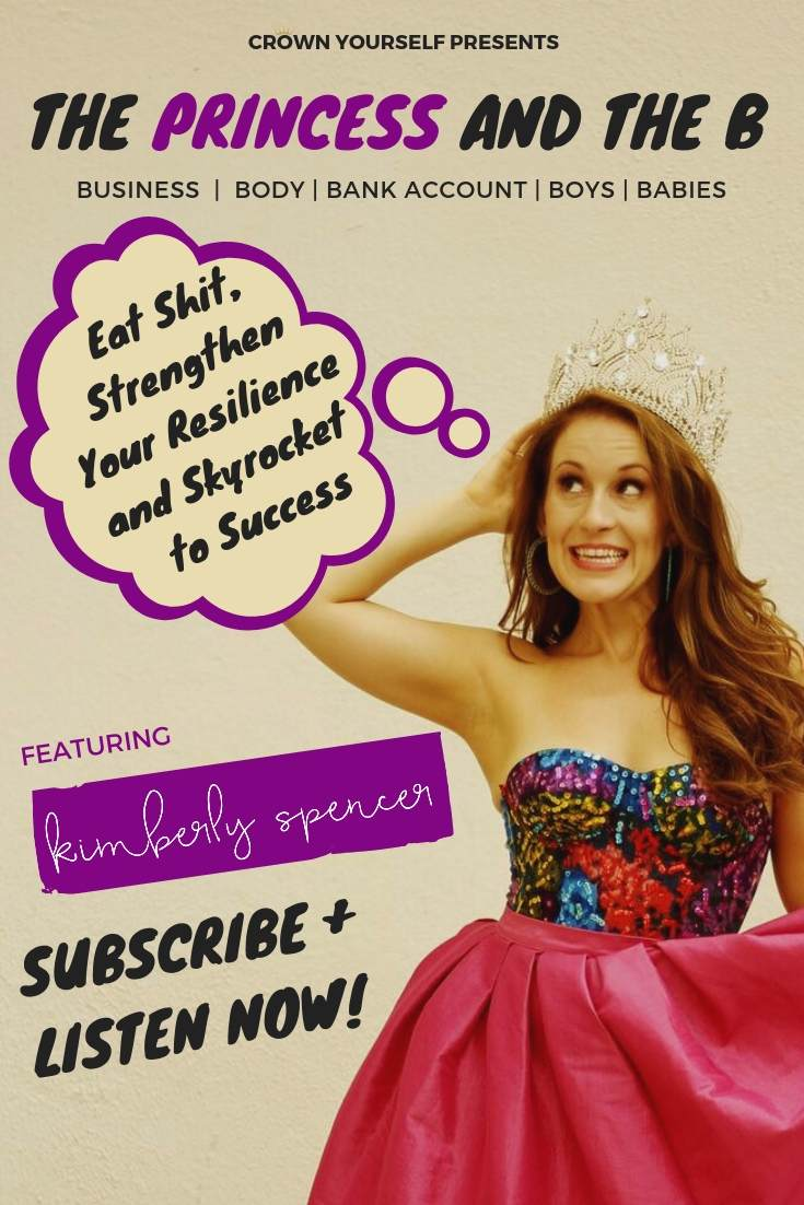 Ep.19 - East Shit, Strengthen Your Resilience and Skyrocket to Succcess _ The Princess and the B Podcast - Pinterest.jpg