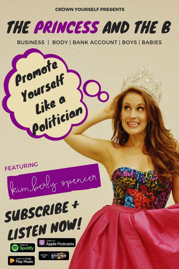 Ep.26 - Promote Yourself Like a Politician _ The Princess and the B Podcast - Pinterest.jpg