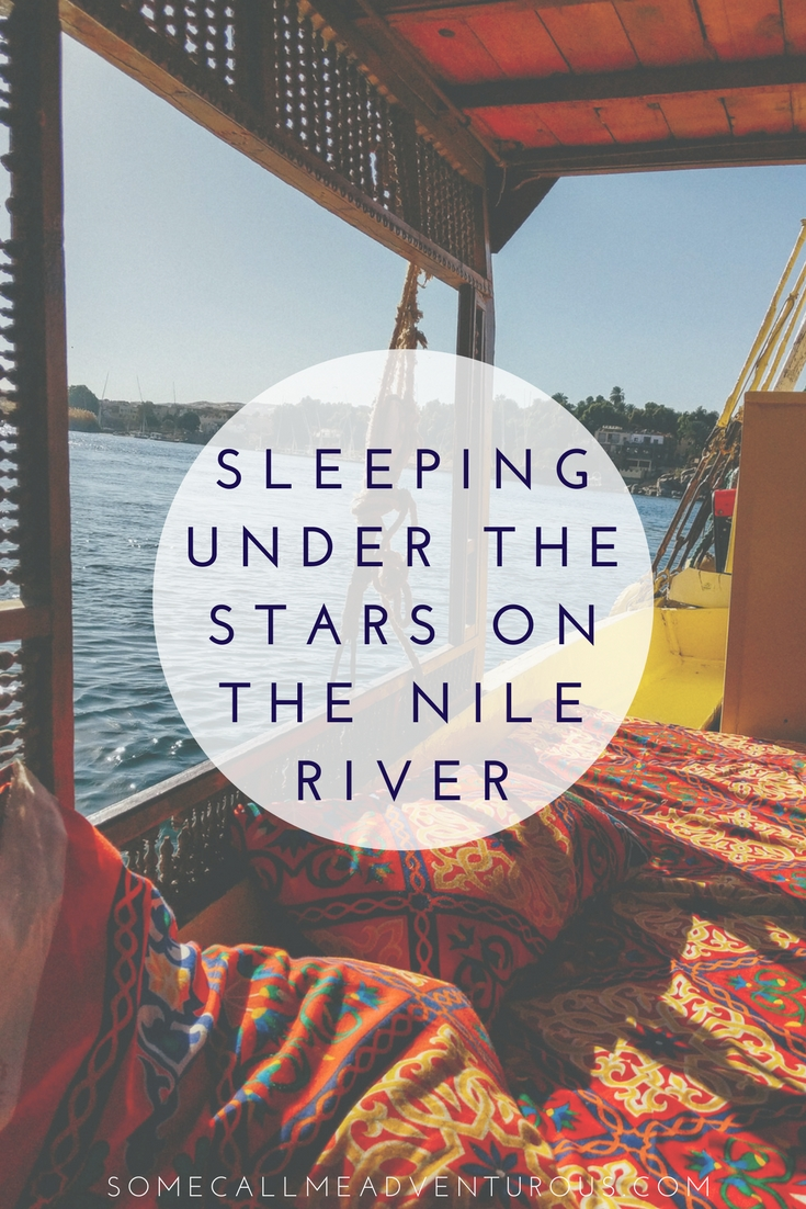 SLEEPING UNDER THE STARS ON THE NILE RIVER
