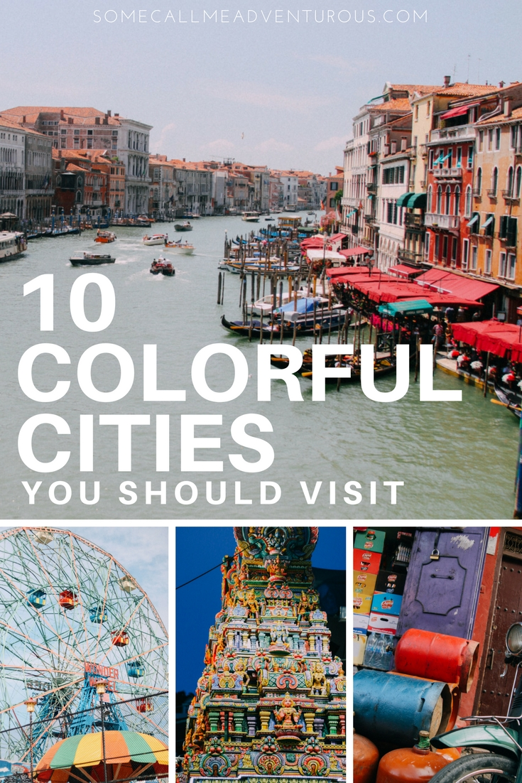 10 COLORFUL CITIES IN THE WORLD YOU SHOULD VISIT (1).jpg