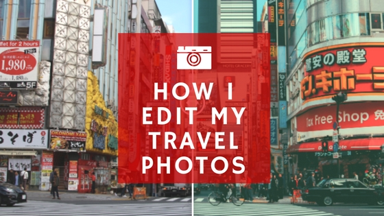 A Guide to How I Edit My Travel Photos