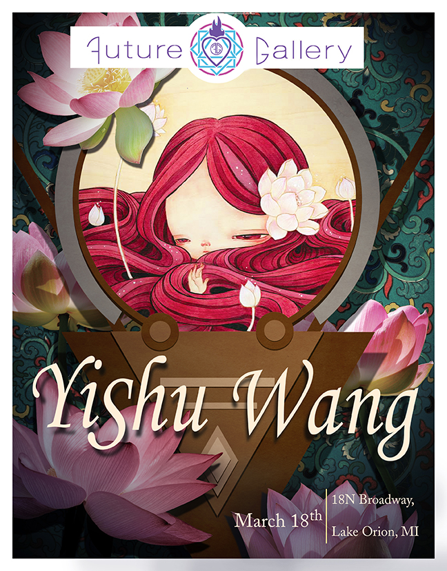 Solo Exhibit - Yishu Wang (China)Since 2015, love and interest has grown rapidly for Yishu Wang Art, enchanting us through all of 2016's group shows. We couldn't think of anyone more fitting to pair with The Muse group show; Her first Solo since she has returned from the US to China. We are excited to have her along for this exhibit.The most representative symbols in Yishu's works are these dreamy portraits of little girls. They are my emotional shelter, carries all my happiness and sadness, combined my past and present, thus these girl are innocent and yet sometimes they can feel complex emotions. I gave my girls cartoon-like oversized head, however with realistic details, to make a sense of vague circumstances that one cannot tell whether a dream or reality. I hope such surrealist world can evoke fundamental human emotions in exquisite, for myself and for my viewers.BioAfter graduating from Xi'an Academy of Art in China, she pursued further study in United States and gained the MFA degree. While Yishu studied in US, she realized the real difference between cultures. As well as the experience she lived in Japan during her childhood, she look forward to present the beauty of different cultures in her works, just like what she was experiencing.
