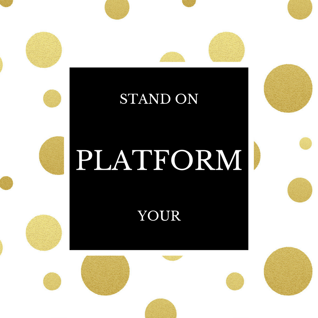 Stand on your platform.png
