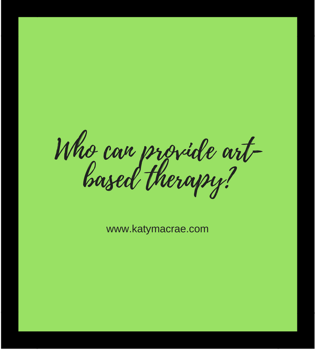 who can provide art-based therapy- (1).png