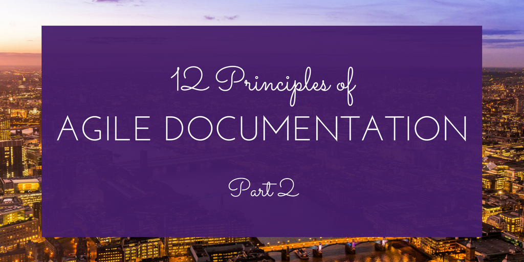 12 Principles of Agile Documentation Pt2.png