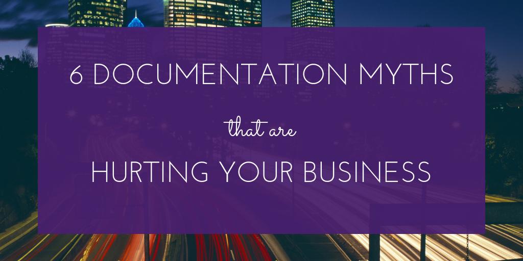 6 Documentation Myths.png