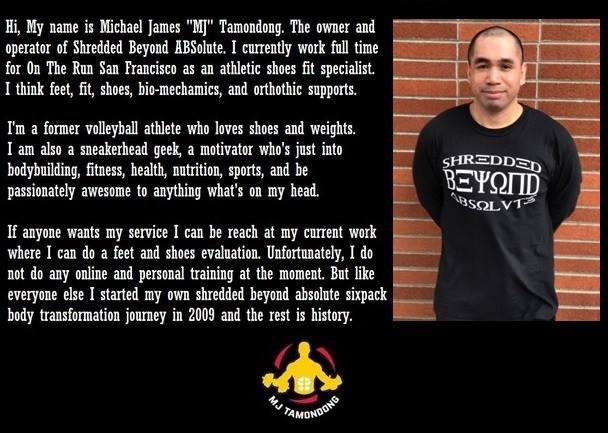 "About Me Michael James ""MJ"" Tamondong aka Sixp8ck Shredded Beyond ABSolute Bio Profile"