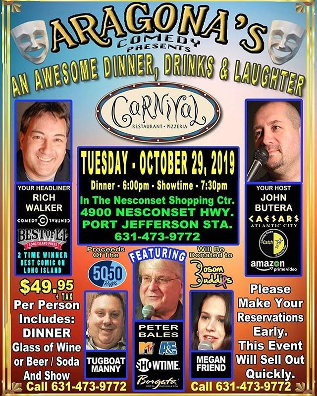 Don't forget to make your reservations for tonight!! Dinner served at 6pm followed by Comedy Show @ 7:30 (631-473-9772 for reservations)