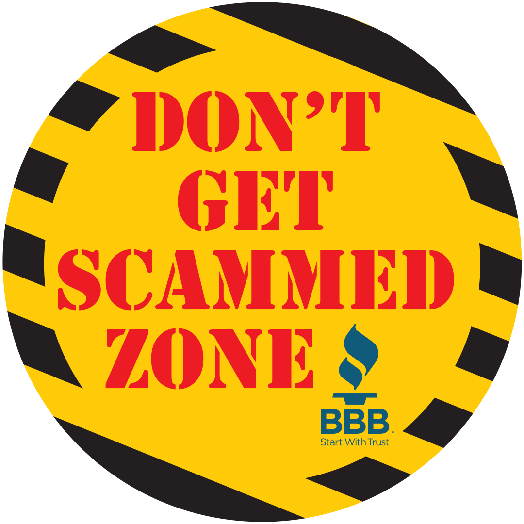 No Scam Zone with Better Business Bureau