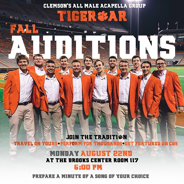 In case you missed us at TigerProwl, TIGEROAR wants to see you and your friends in Brooks 117 at 6:00 PM this MONDAY AUGUST 26TH singing a minute solo of your choice for our Fall 2019 Auditions! CU THERE!!! #tigeroar #auditionseason #clemson #nationalchamps #music