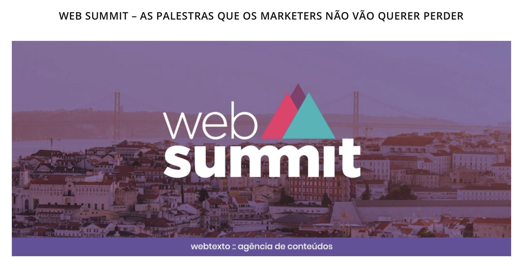 WEB SUMMIT – AS PALESTRAS QUE OS MARKETERS NÃO VÃO QUERER PERDER - COMTEUDO