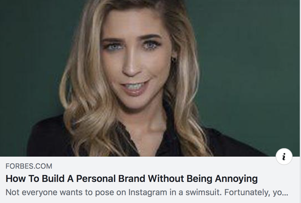 How To Build A Personal Brand Without Being Annoying - FORBES