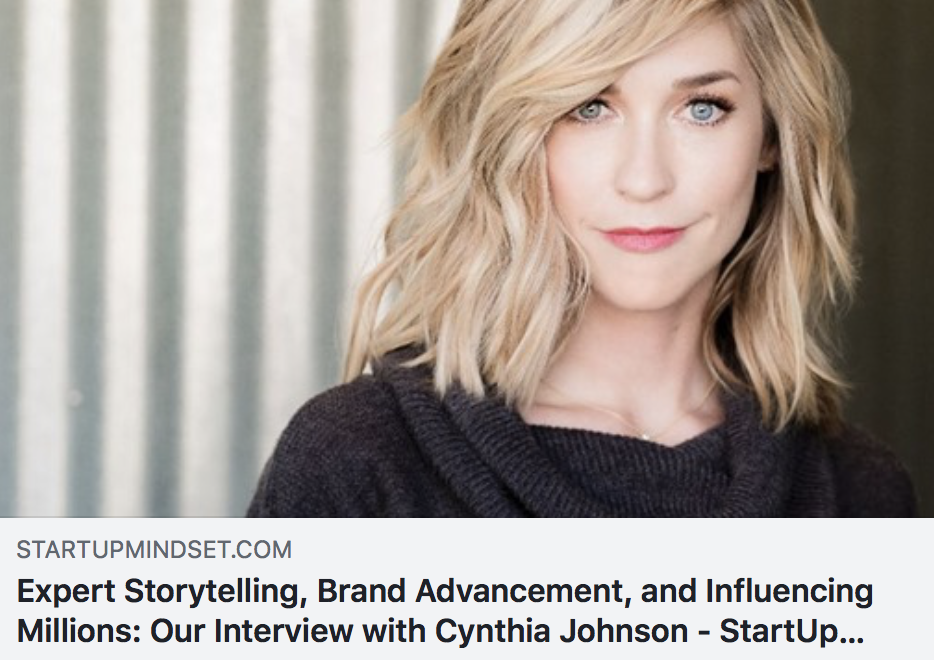 Expert Storytelling, Brand Advancement, and Influencing Millions: Our Interview with Cynthia Johnson - STARTUP NATION
