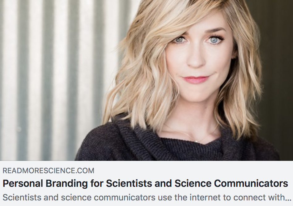 PERSONAL BRANDING FOR SCIENTISTS AND SCIENCE COMMUNICATORS - READ MORE SCIENCE