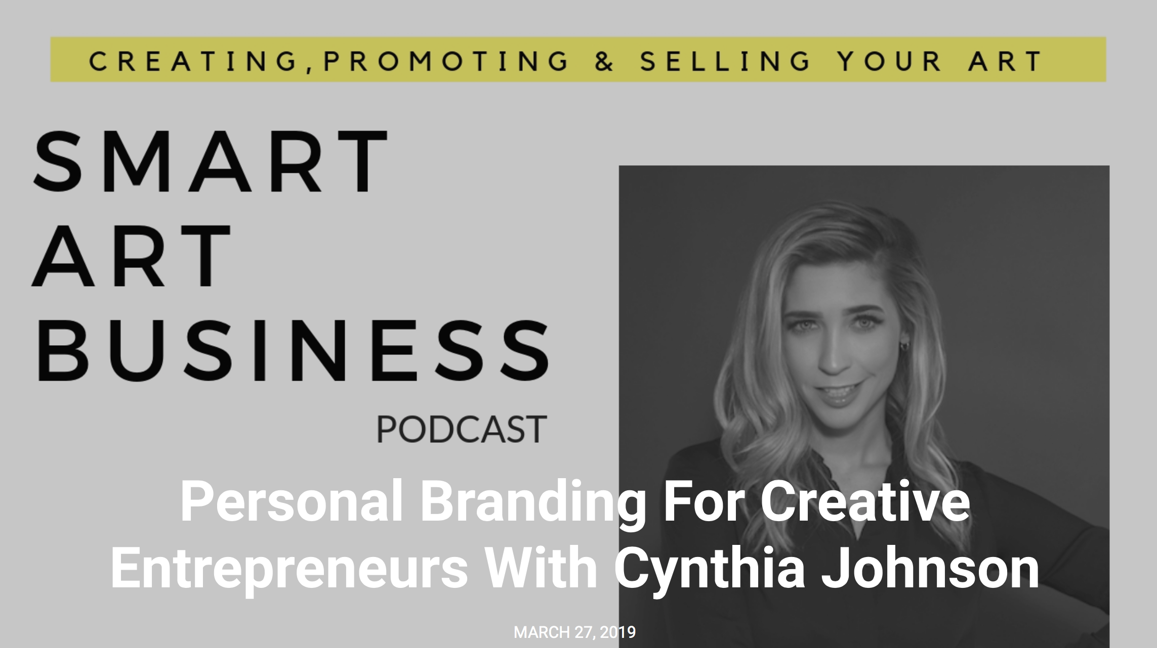 Personal Branding For Creative Entrepreneurs With Cynthia Johnson - CANVAS