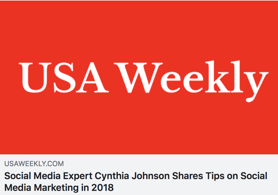 SOCIAL MEDIA EXPERT CYNTHIA JOHNSON SHARES TIPS ON SOCIAL MEDIA MARKETING IN 2018 - USA WEEKLY